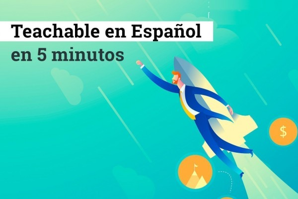 Teachable en Español en 5 minutos